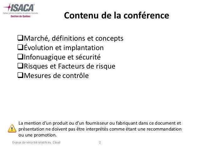 Contenu de la conférence   Marché, définitions et concepts   Évolution et implantation   Infonuagique et sécurité   Ri...