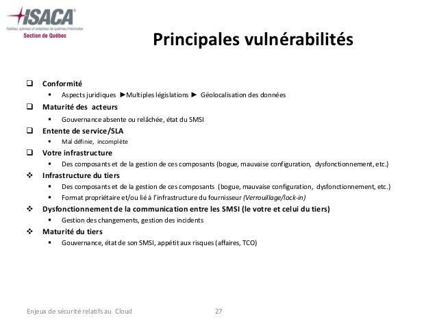 Principales vulnérabilités    Conformité          Aspects juridiques ►Multiples législations ► Géolocalisation des donné...