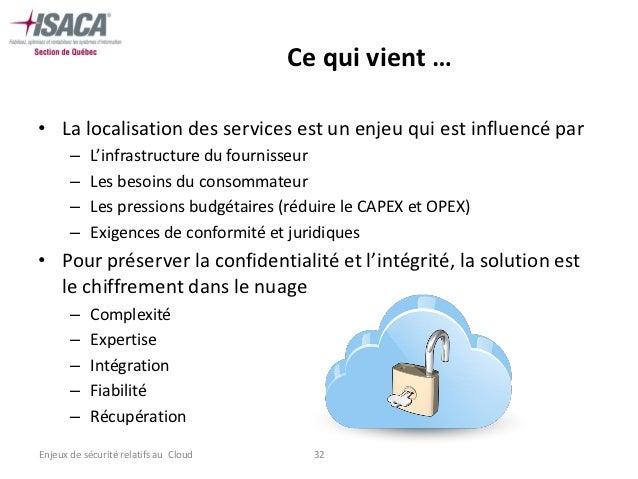 Ce qui vient …• La localisation des services est un enjeu qui est influencé par       –   L'infrastructure du fournisseur ...