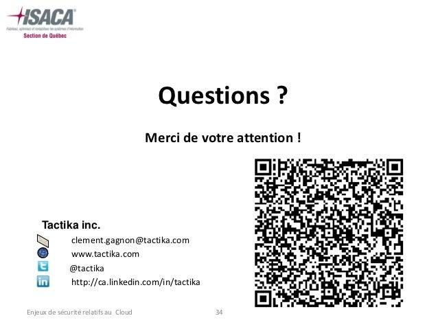 Questions ?                                       Merci de votre attention !     Tactika inc.     •        clement.gagnon@...