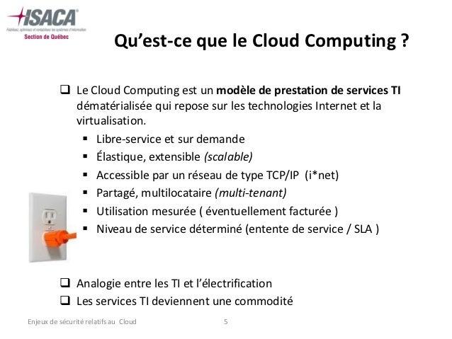 Qu'est-ce que le Cloud Computing ?           Le Cloud Computing est un modèle de prestation de services TI            dém...