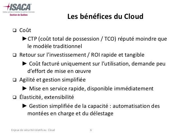 Les bénéfices du Cloud     Coût       ►CTP (coût total de possession / TCO) réputé moindre que         le modèle traditio...