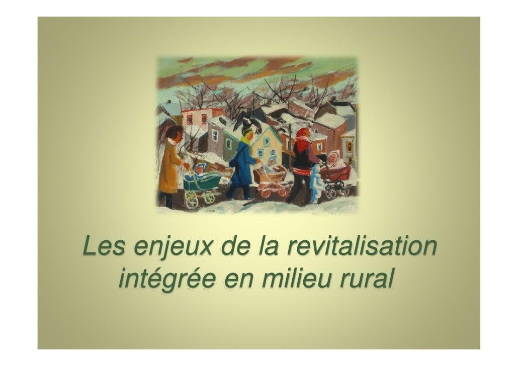 Enjeux revitalisation int gr e en ruralit for En milieu rural