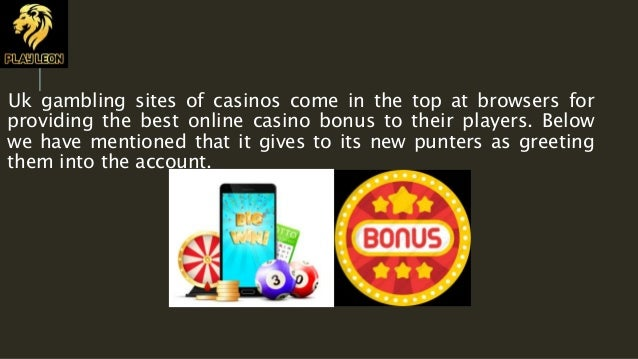 Enjoy Best Online Casino Bonus At Uk Gambling Sites