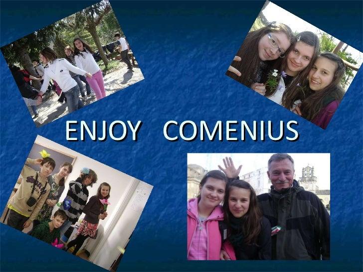 ENJOY  COMENIUS