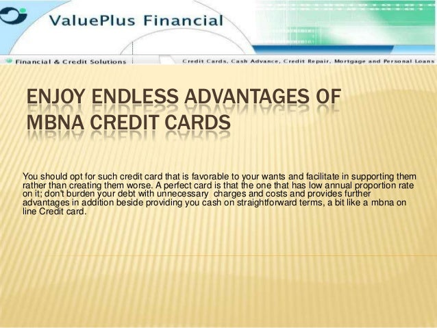 Enjoy endless advantages of mbna credit cards enjoy endless advantages ofmbna credit cardsyou should opt for such credit card that is favorable to reheart Gallery