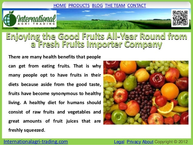 HOME PRODUCTS BLOG THE TEAM CONTACT  There are many health benefits that people  can get from eating fruits. That is why  ...