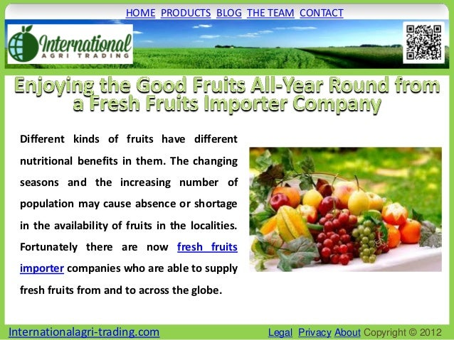 Enjoying the good fruits all year round from a fresh fruits