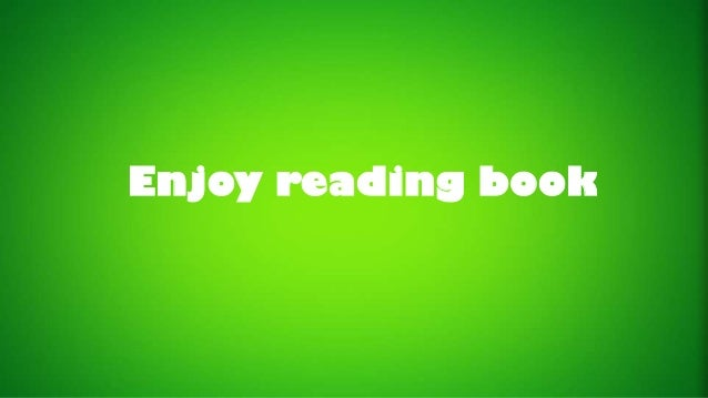 Enjoy reading book