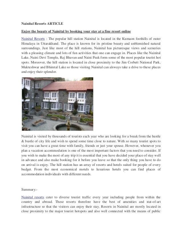 Nainital Resorts ARTICLEEnjoy the beauty of Nainital by booking your stay at a fine resort onlineNainital Resorts : The po...