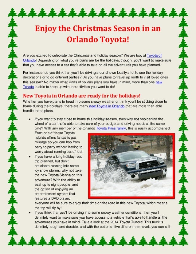 Enjoy the Christmas Season in an Orlando Toyota! Are you excited to celebrate the Christmas and holiday season? We are too...