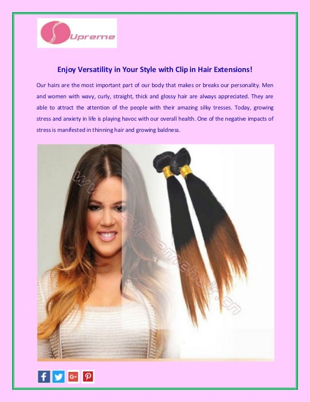 Enjoy Versatility In Your Style With Clip In Hair Extensions