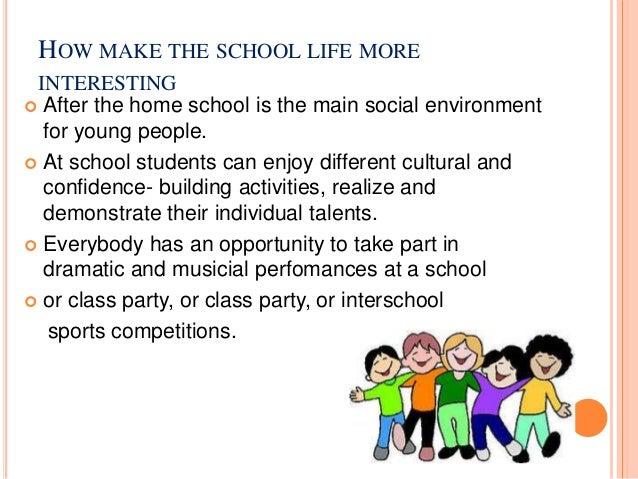 your school life