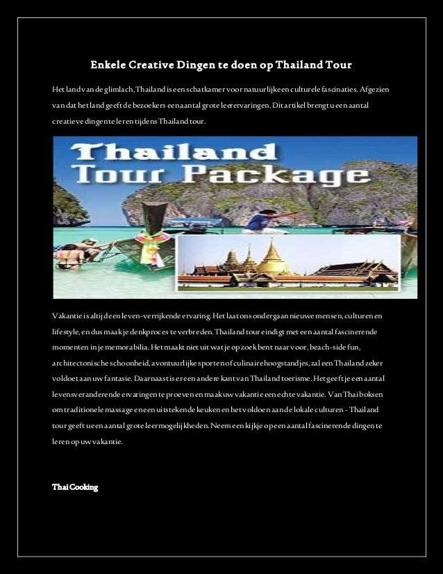 Enkele Creative Dingen te doen op Thailand Tour Hetlandvandeglimlach,Thailandiseenschatkamervoornatuurlijkeenculturelefasc...