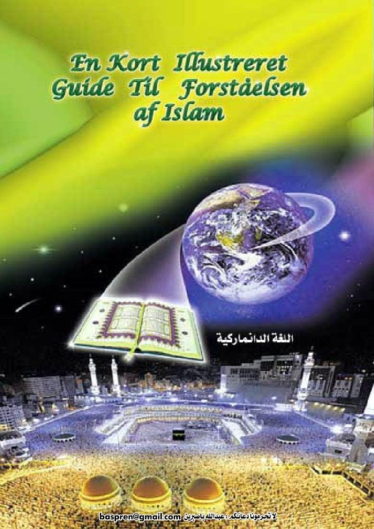 En Kort Illustreret Guide Til ForståElsen Af Islam   Danish