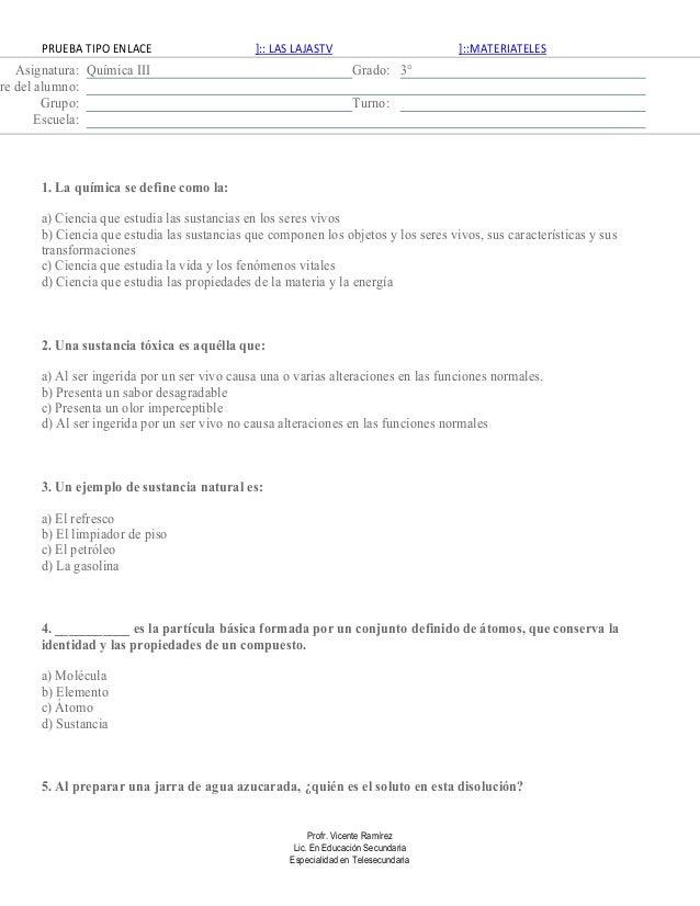 PRUEBA TIPO ENLACE                     ]:: LAS LAJASTV                         ]::MATERIATELES    Asignatura: Química III ...