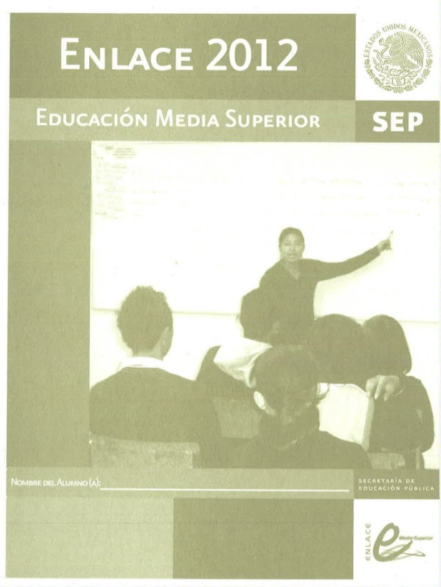 ENLACE 2012  EDUCACIÓN MEDIA SUPERIOR  Ó' ->>  W U ( . .J Z W