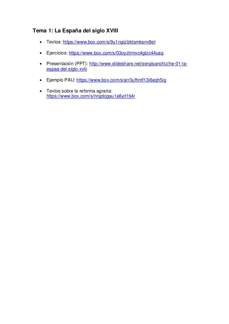 Tema 1: La España del siglo XVIII  •   Textos: https://www.box.com/s/9u1ngizlzktsmksnv8et  •   Ejercicios: https://www.box...