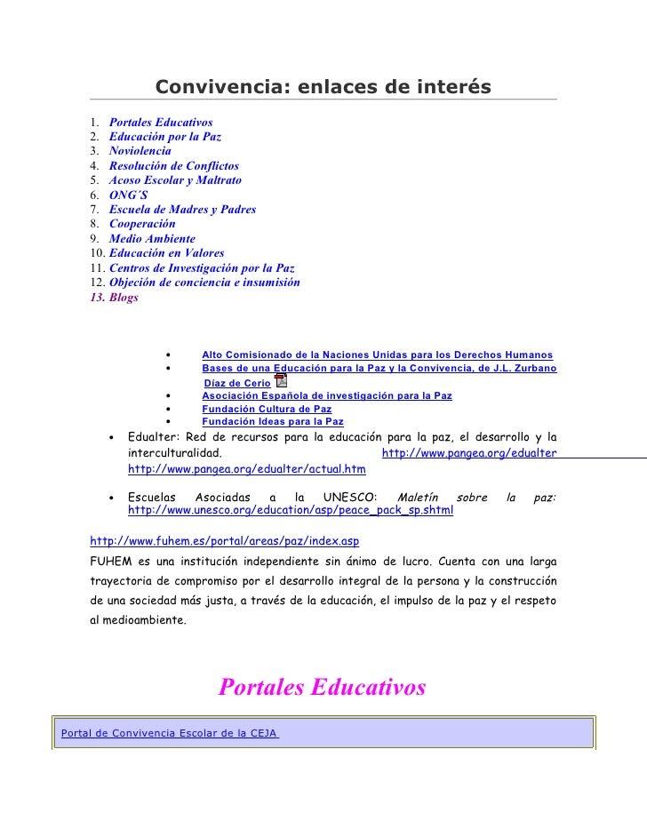 Convivencia: enlaces de interés     1. Portales Educativos     2. Educación por la Paz     3. Noviolencia     4. Resolució...