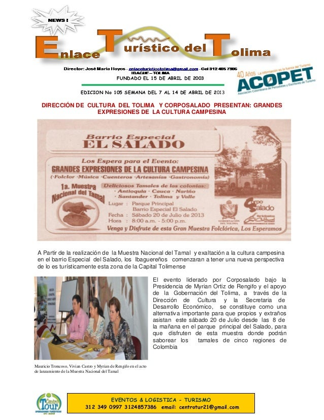 FUNDADO EL 15 DE ABRIL DE 2003 EDICION No 105 SEMANA DEL 7 AL 14 DE ABRIL DE 2013 EVENTOS & LOGISTICA - TURISMO 312 349 09...