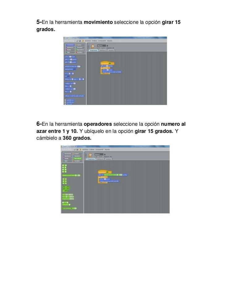 5-En la herramienta movimiento seleccione la opción girar 15grados.6-En la herramienta operadores seleccione la opción num...