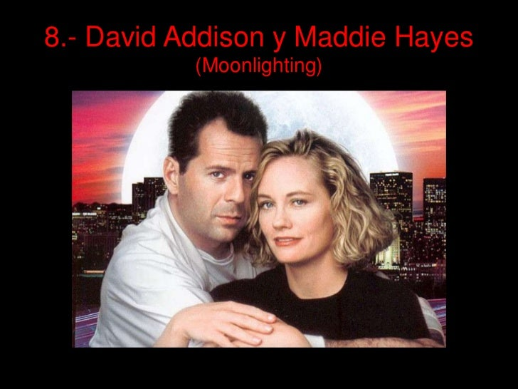 8.- David Addison y Maddie Hayes(Moonlighting)<br />