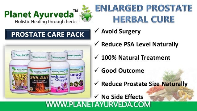 WWW.PLANETAYURVEDA.COM  Avoid Surgery  Reduce PSA Level Naturally  100% Natural Treatment  Good Outcome  Reduce Prost...