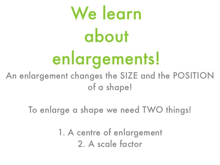 Enlargements - Ray Method