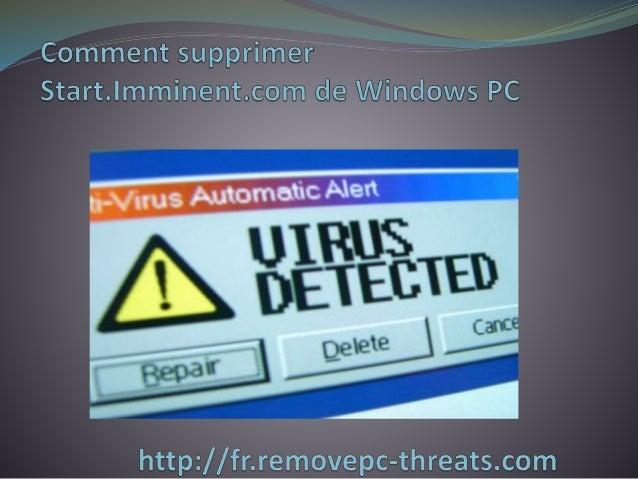 Start.Imminent.com est une menace très destructeur de  malware qui secrètement est installée sur le système  Windows et ci...