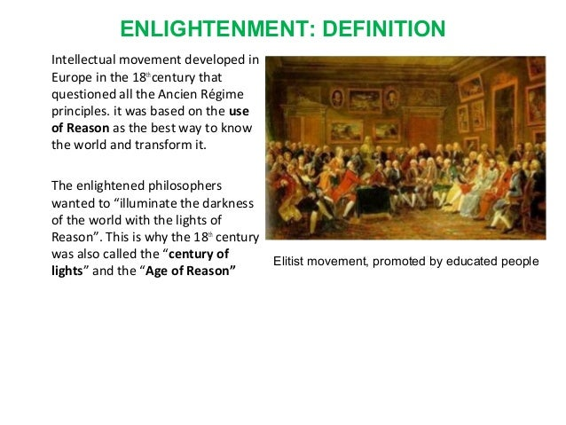 A description of the age of enlightenment also called the age of reason