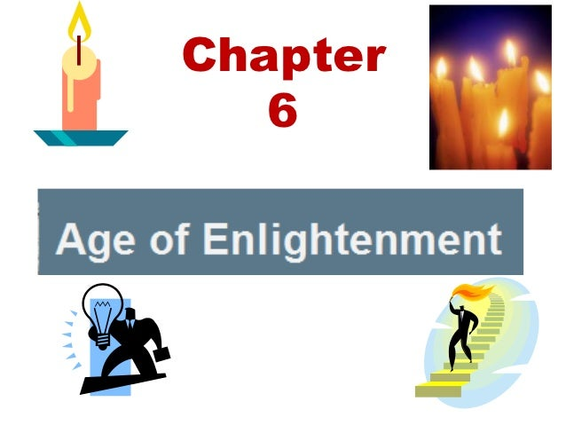 Chapter       6The Enlightenment