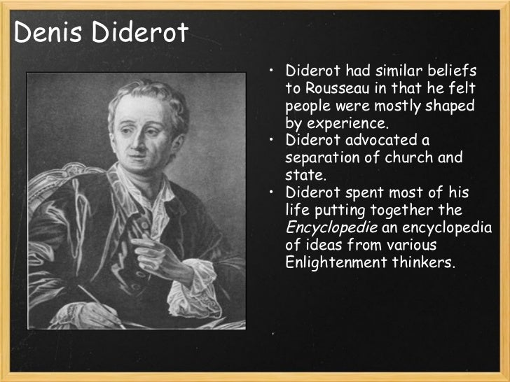 the life of the enlightened philosopher denis diderot ডেনিশ ডিডোরা denis diderot was a prominent figure during the era of enlightenment and was the co-founder (with mathematician jean d'alembert), chief editor.