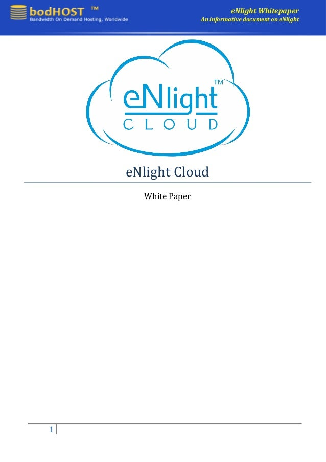eNlight Whitepaper                    An informative document on eNlight    eNlight Cloud      White Paper1