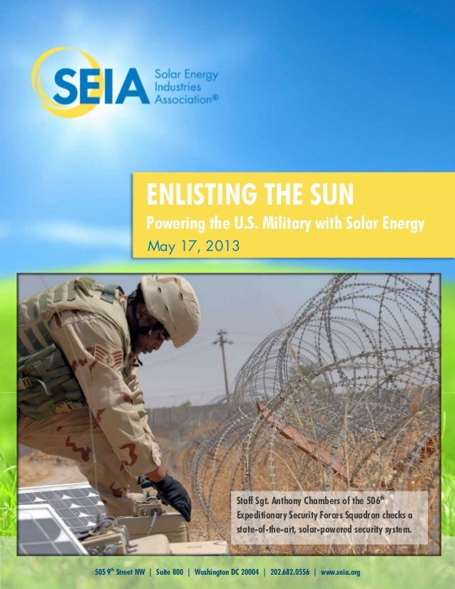 505 9thStreet NW | Suite 800 | Washington DC 20004 | 202.682.0556 | www.seia.orgMay 17, 2013ENLISTING THE SUNPowering the ...