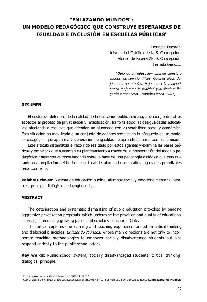"""""""ENLAZANDO MUNDOS"""":    UN MODELO PEDAGÓGICO QUE CONSTRUYE ESPERANZAS DE        IGUALDAD E INCLUSIÓN EN ESCUELAS PÚBLICAS1 ..."""