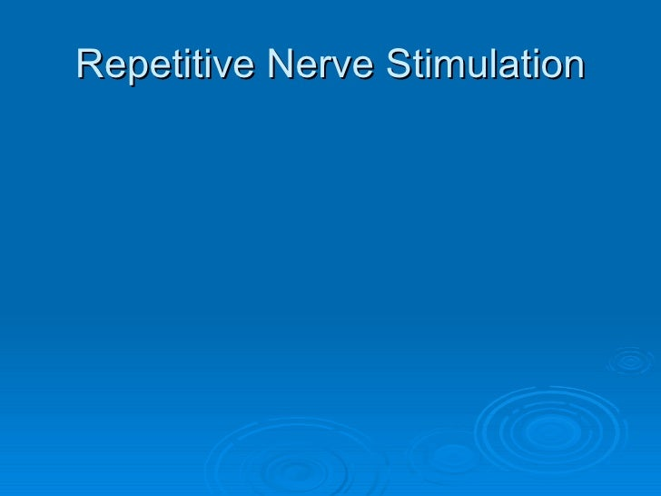 Repetitive Nerve Stimulation