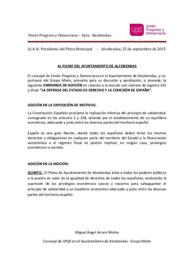 Unión Progreso y Democracia – Ayto. Alcobendas A/A Sr. Presidente del Pleno Municipal - Alcobendas, 25 de septiembre de 20...