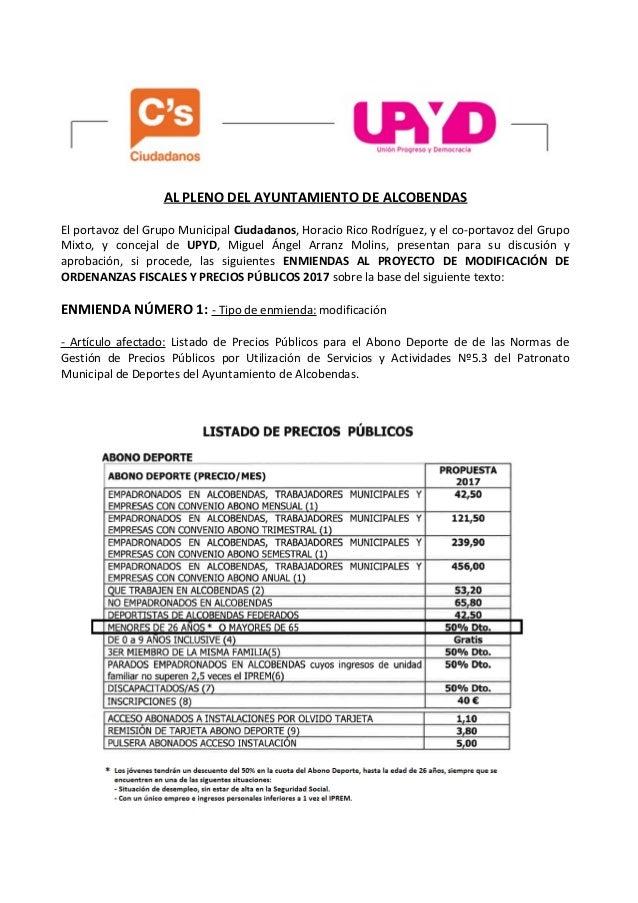AL PLENO DEL AYUNTAMIENTO DE ALCOBENDAS El portavoz del Grupo Municipal Ciudadanos, Horacio Rico Rodríguez, y el co-portav...