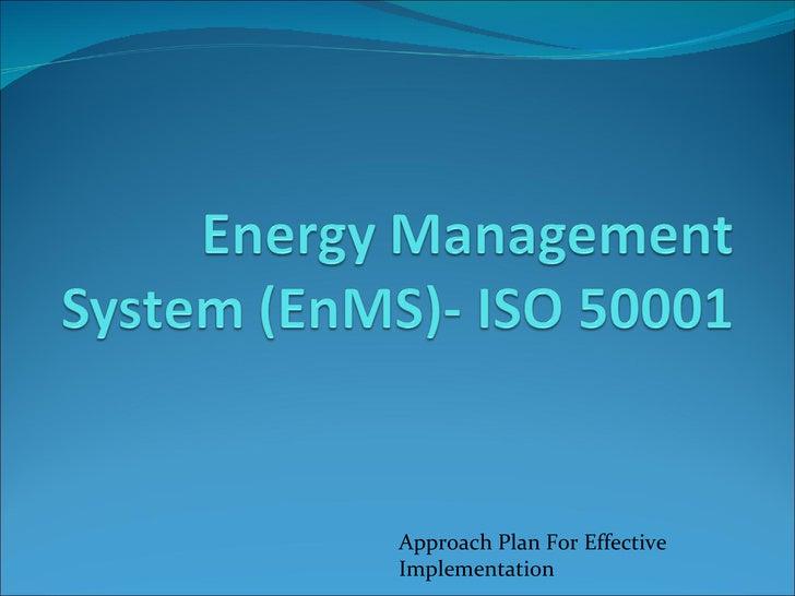 Approach Plan For EffectiveImplementation