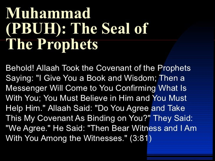 """Muhammad (PBUH): The Seal of The Prophets Behold !  Allaah Took the Covenant of the Prophets Saying : """" I Give You a ..."""