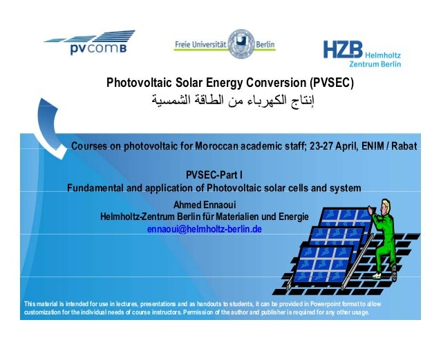 Photovoltaic Solar Energy Conversion (PVSEC)                                                 ‫إﻧﺘﺎج اﻟﻜﻬﺮﺑﺎء ﻣﻦ اﻟﻄﺎﻗﺔ اﻟﺸ...