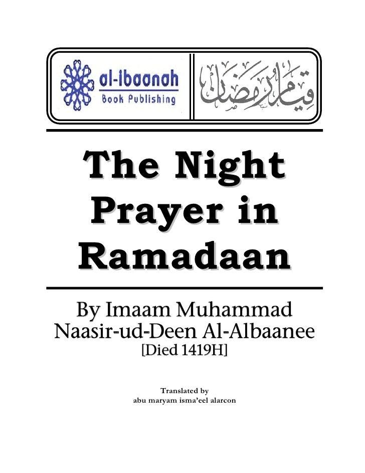 The Night   Prayer in   Ramadaan   By Imaam Muhammad Naasir-ud-Deen Al-Albaanee          [Died 1419H]               Transl...