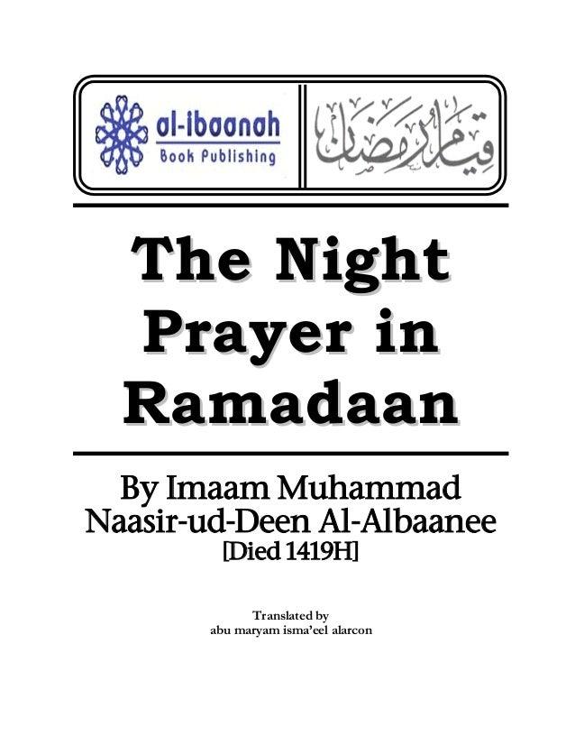 TThhee NNiigghhtt PPrraayyeerr iinn RRaammaaddaaaann By Imaam Muhammad Naasir-ud-Deen Al-Albaanee [Died 1419H] Translated ...