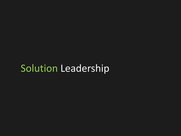 Solution Leadership