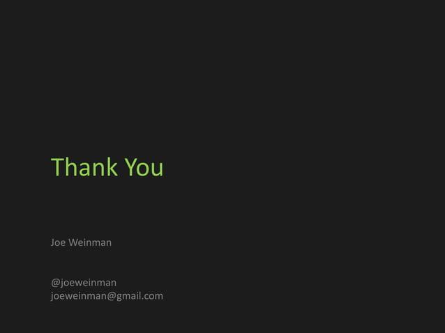 Thank You Joe Weinman @joeweinman joeweinman@gmail.com