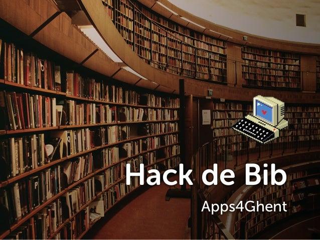 Hack de Bib Apps4Ghent