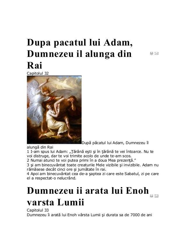 Dupa pacatul lui Adam,Dumnezeu il alunga dinRaiCapitolul 32                              După păcatul lui Adam, Dumnezeu î...