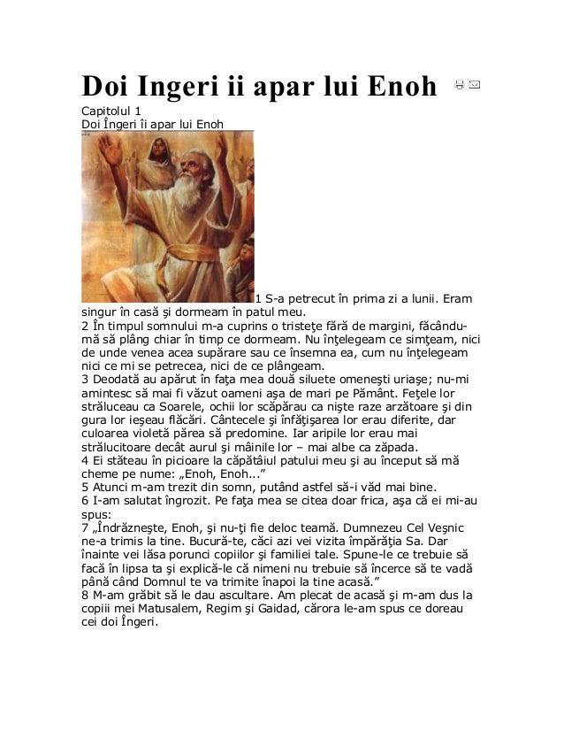 Doi Ingeri ii apar lui EnohCapitolul 1Doi Îngeri îi apar lui Enoh                                  1 S-a petrecut în prima...