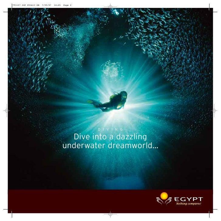 D I V I N G  Dive into a dazzlingunderwater dreamworld…