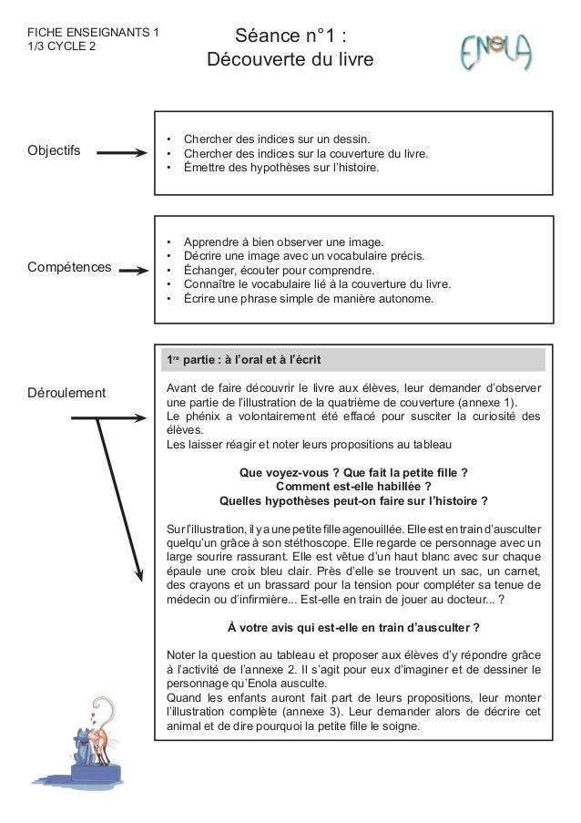 Séance n°1 : Découverte du livre FICHE ENSEIGNANTS 1 1/3 CYCLE 2 Objectifs Compétences Déroulement Chercher des indices su...